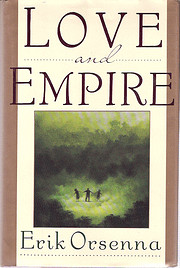 Love and Empire by Erik Orsenna