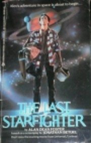 The Last Starfighter by Alan Dean Foster