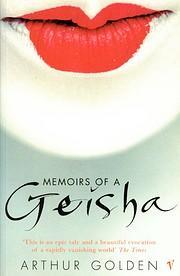 Memoirs of a Geisha: A Novel por Arthur…
