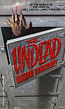 The Undead by Roxanne Longstreet