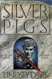 Silver Pigs av Lindsey Davis