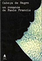 Cabeça de Negro by Paulo Francis