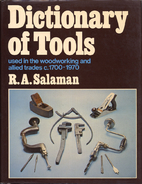 Dictionary of Woodworking Tools C. 1700-1970…
