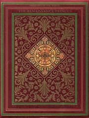 The Renaissance Princes: Treasures of the…