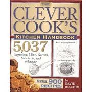 The clever cook's kitchen handbook –…