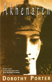 Akhenaten (Uqp Poetry) af Dorothy Porter