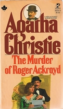 The Murder of Roger Ackroyd by Agatha…