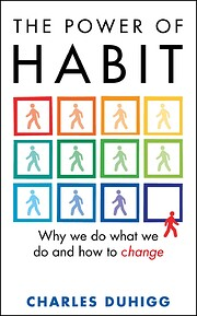 Power of Habit: Why We Do What We Do, and…