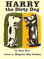 Harry the Dirty Dog de Gene Zion