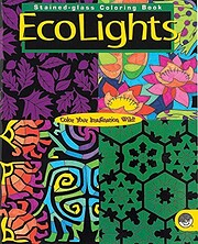 EcoLights: Stained-Glass, Coloring Book de…