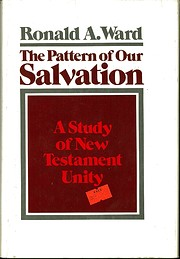The Pattern of Our Salvation: A Study of New…