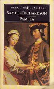 Pamela: Or Virtue Rewarded (Oxford…