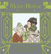 Skin Horse, Volume Six por Shaenon K.…