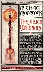 The Silver Warriors av Michael Moorcock
