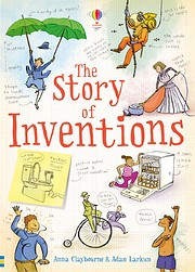The Story of Inventions de Anna Claybourne