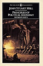 Principles of Political Economy: with Some…
