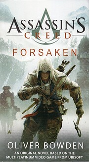 Assassin's Creed: Forsaken de Oliver Bowden