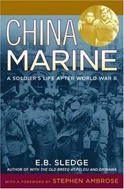 China Marine: An Infantryman's Life…