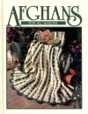Afghans for All Seasons: Crochet Treasury…