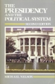 The Presidency and the Political System de…