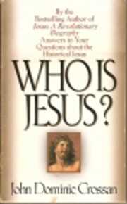 Who Is Jesus?: Answers to Your Questions…