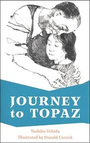 Journey to Topaz af Yoshiko Uchida