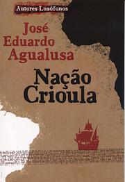 Nação Crioula – tekijä: José Eduardo…