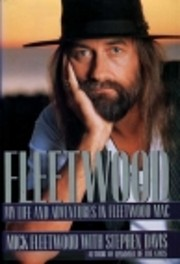 Fleetwood : my life and adventures in…