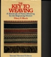 The Key to Weaving: A Textbook of Hand…