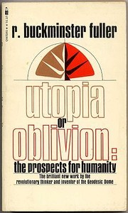 Utopia or oblivion : the prospects for…