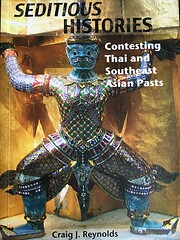 Seditious Histories: Contesting Thai and…