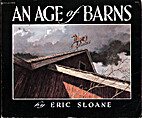 An Age of Barns by Eric Sloane