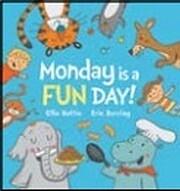 Monday is a FUN DAY! av Ellie Hattie; Eric…