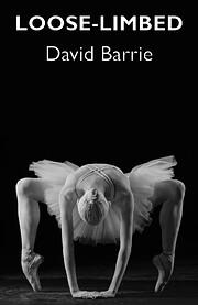 Loose-limbed af David Barrie