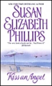 Kiss an Angel von Susan Elizabeth Phillips