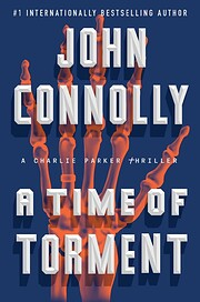 A Time of Torment: A Charlie Parker Thriller…