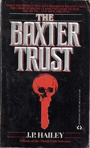 The Baxter Trust - 1st Edition/1st Printing…