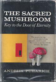 The sacred mushroom: key to the door of…