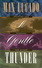 A Gentle Thunder av Max Lucado