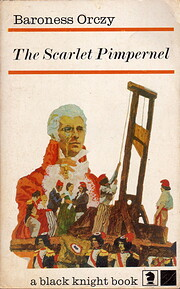 The Scarlet Pimpernel (Book 1 of The Scarlet…