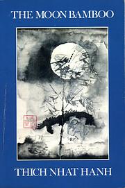 The moon bamboo av Thích. Nhất Hạnh