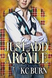 Just Add Argyle af KC Burn