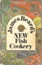 James Beard's New Fish Cookery by James…