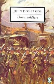 Three Soldiers (Penguin Twentieth-Century…