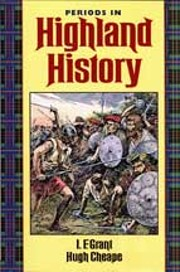 Periods in Highland History de I.F.Grant…