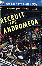 Recruit for Andromeda by Milton Lesser
