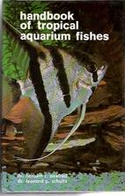 Handbook of Tropical Aquarium Fishes by…