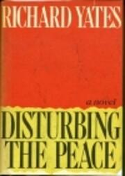 Disturbing the peace : a novel de Richard…