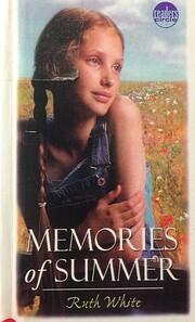 Memories of Summer – tekijä: Ruth White