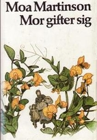 Mor gifter sig by Martinson Moa